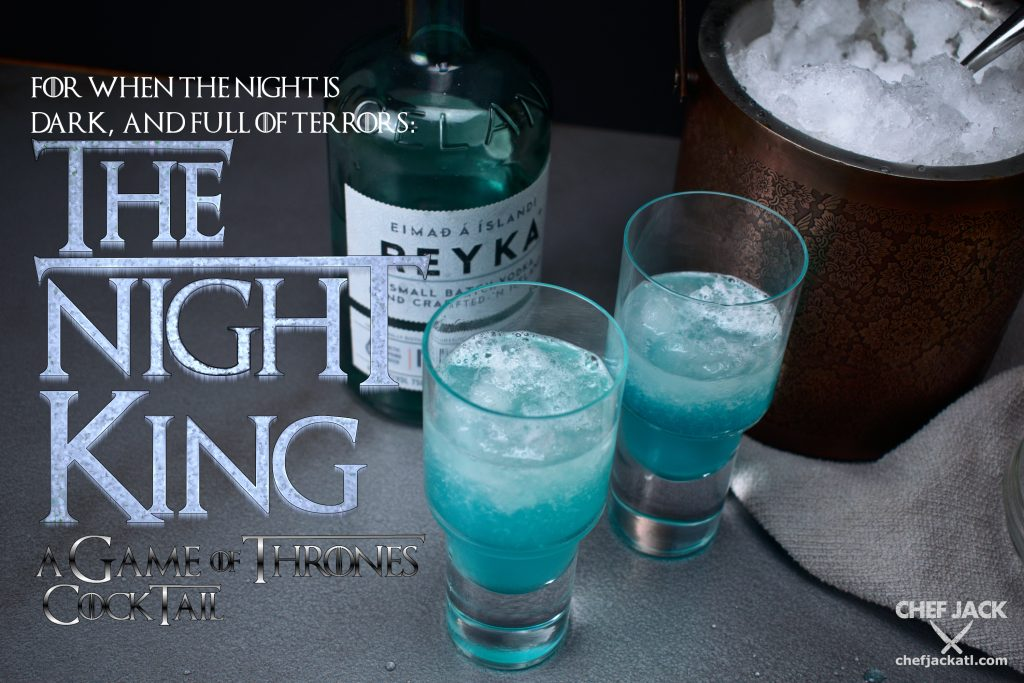 The Night King - A GoT Cocktail